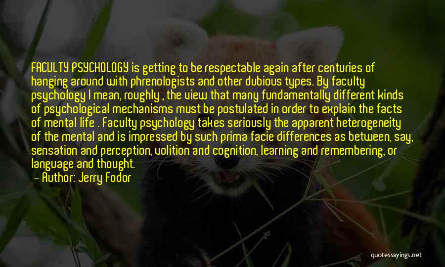 Cognition Psychology Quotes By Jerry Fodor