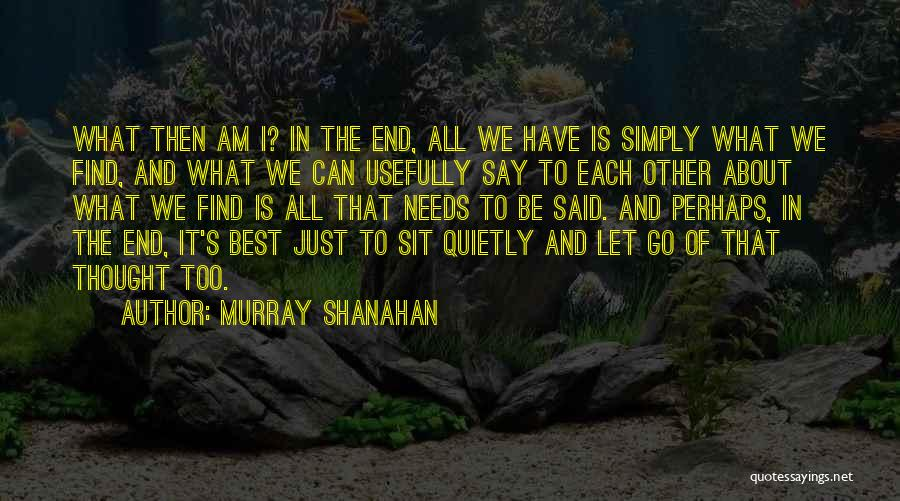 Cognition Psychology Quotes By Murray Shanahan