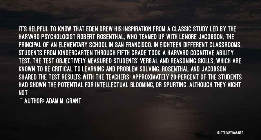 Cognitive Learning Quotes By Adam M. Grant