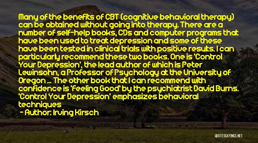 Cognitive Learning Quotes By Irving Kirsch