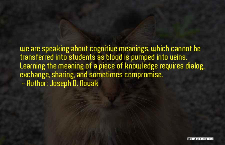 Cognitive Learning Quotes By Joseph D. Novak