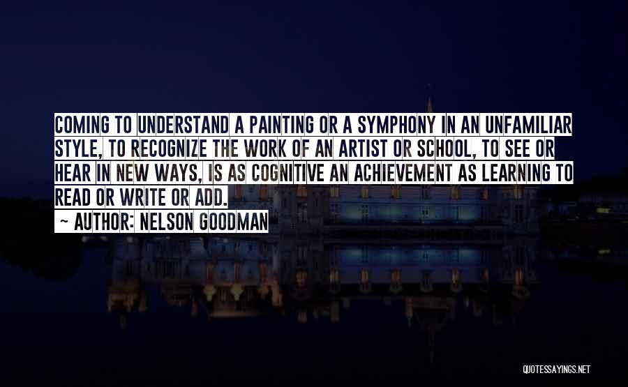 Cognitive Learning Quotes By Nelson Goodman
