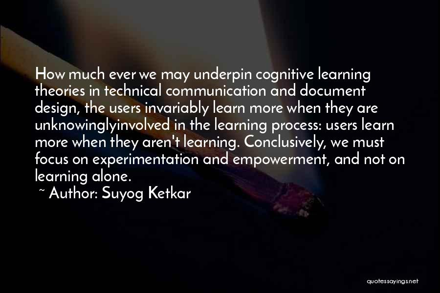 Cognitive Learning Quotes By Suyog Ketkar
