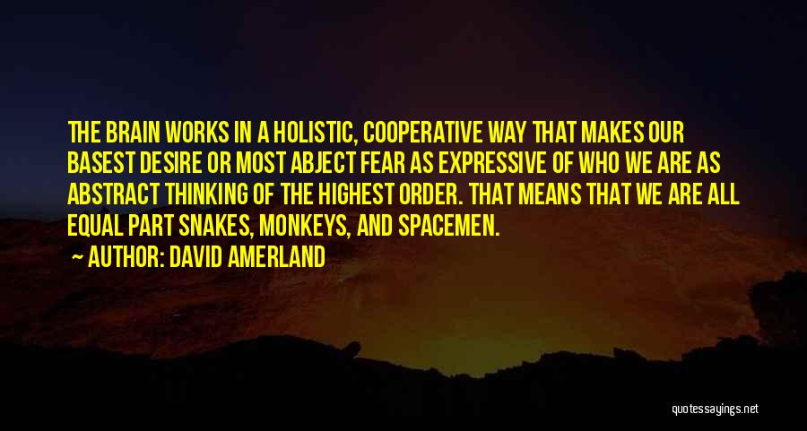 Cognitive Neuroscience Quotes By David Amerland