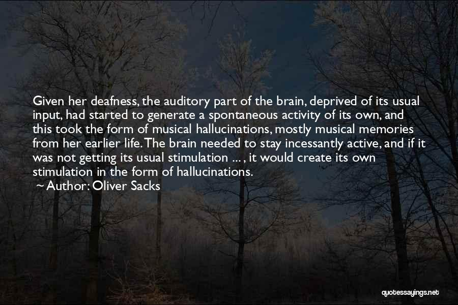 Cognitive Neuroscience Quotes By Oliver Sacks