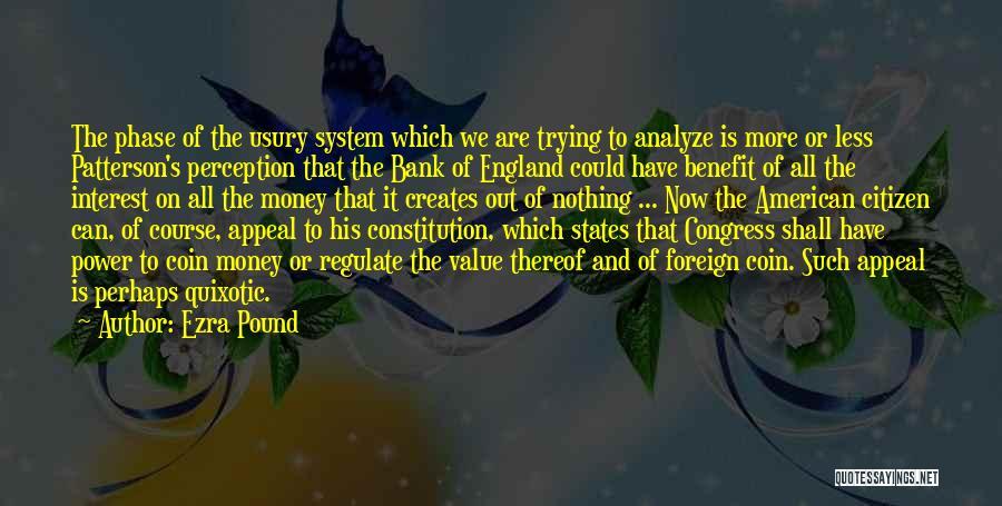 Coin Bank Quotes By Ezra Pound