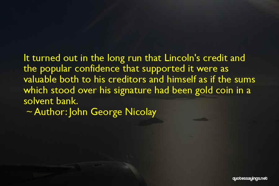 Coin Bank Quotes By John George Nicolay