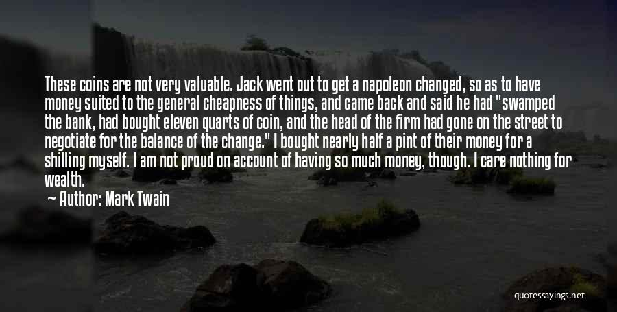 Coin Bank Quotes By Mark Twain