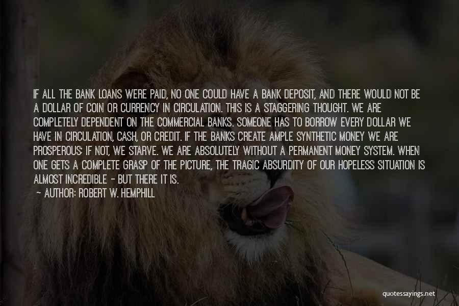 Coin Bank Quotes By Robert W. Hemphill