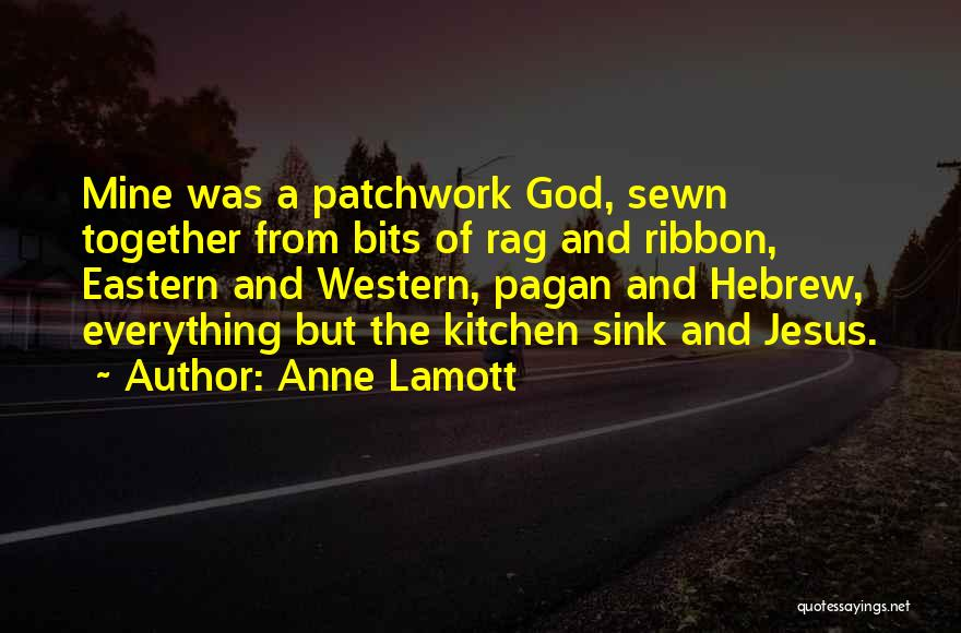 Col Sink Quotes By Anne Lamott