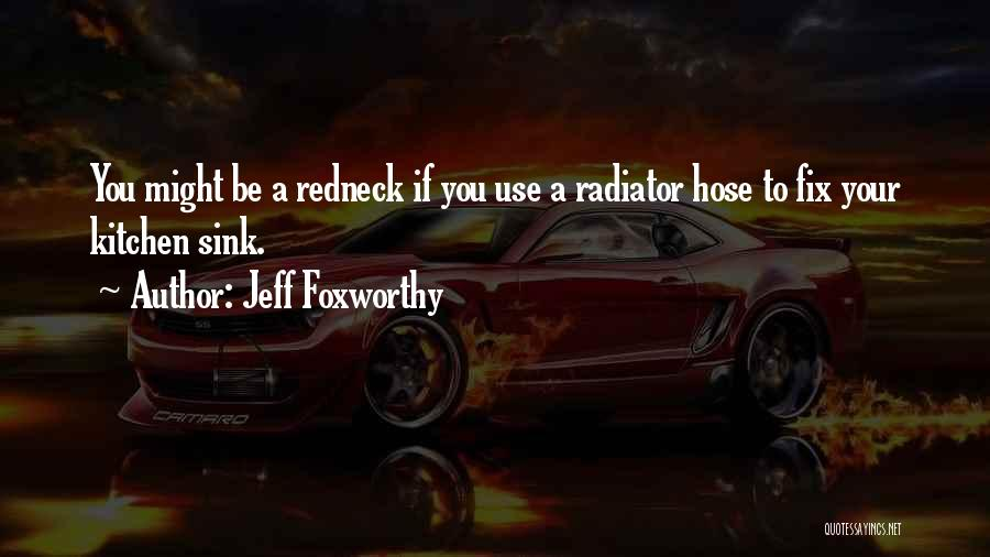 Col Sink Quotes By Jeff Foxworthy
