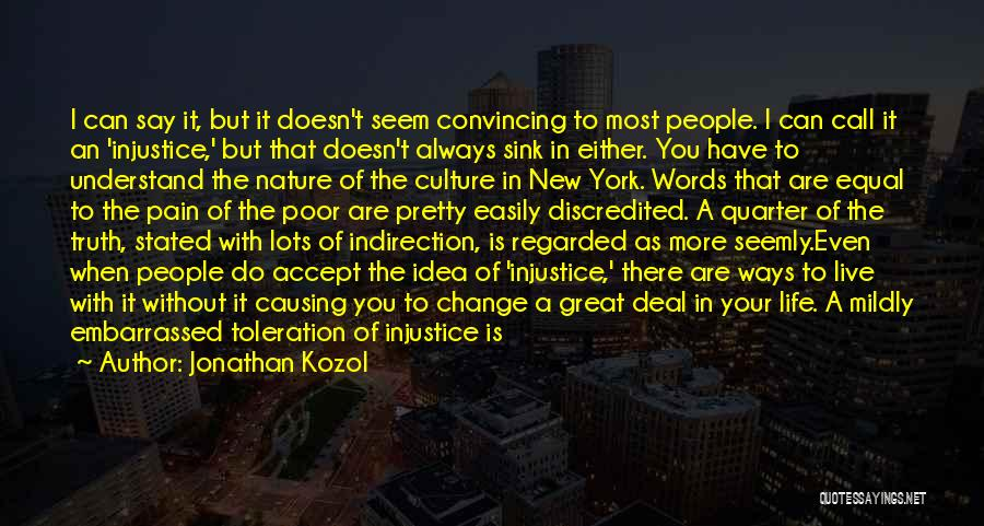 Col Sink Quotes By Jonathan Kozol