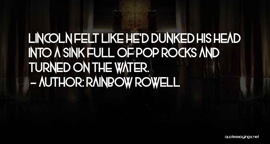 Col Sink Quotes By Rainbow Rowell
