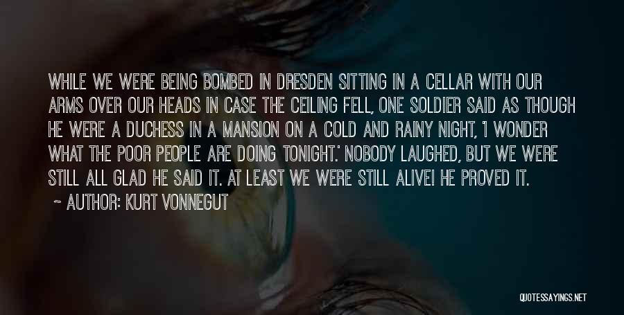 Cold Case One Night Quotes By Kurt Vonnegut