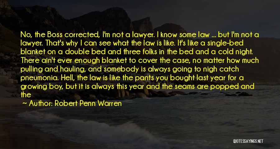 Cold Case One Night Quotes By Robert Penn Warren