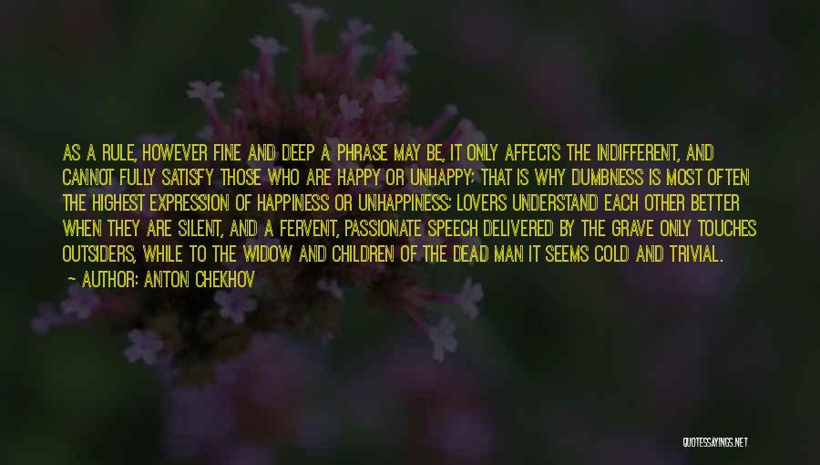 Cold Man Quotes By Anton Chekhov