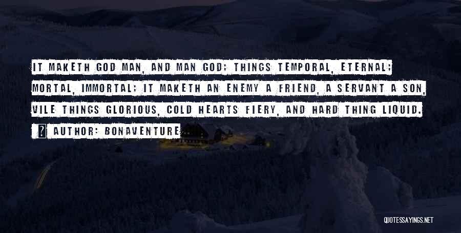 Cold Man Quotes By Bonaventure