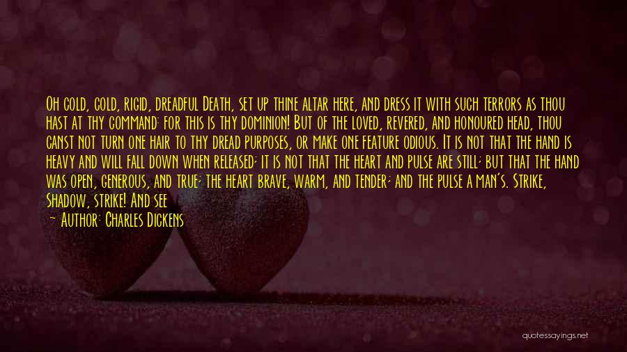 Cold Man Quotes By Charles Dickens