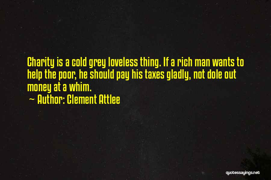 Cold Man Quotes By Clement Attlee