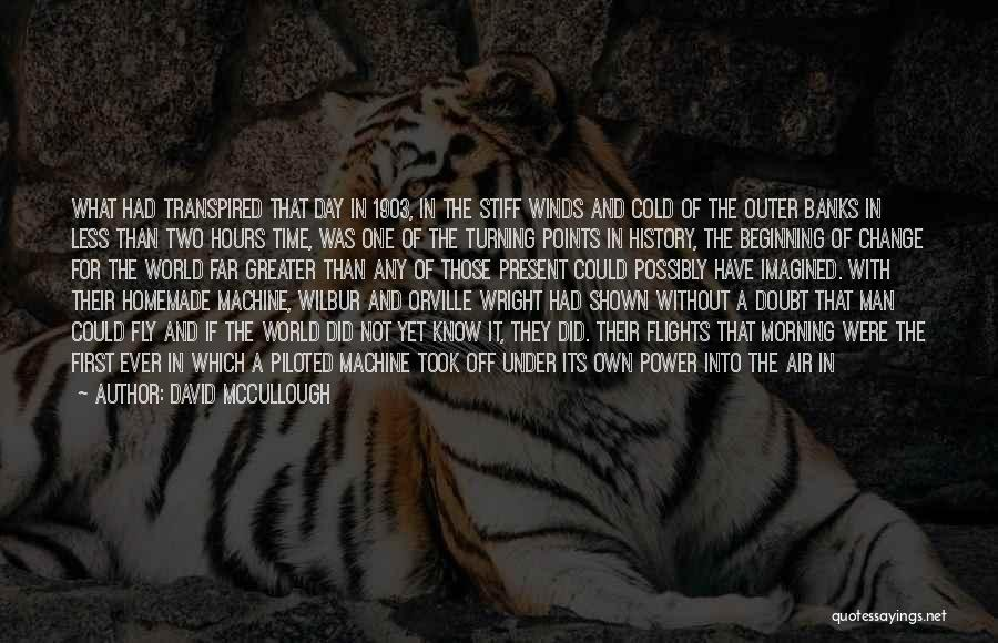 Cold Man Quotes By David McCullough