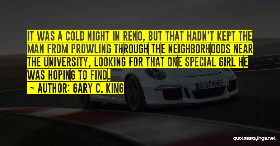 Cold Man Quotes By Gary C. King