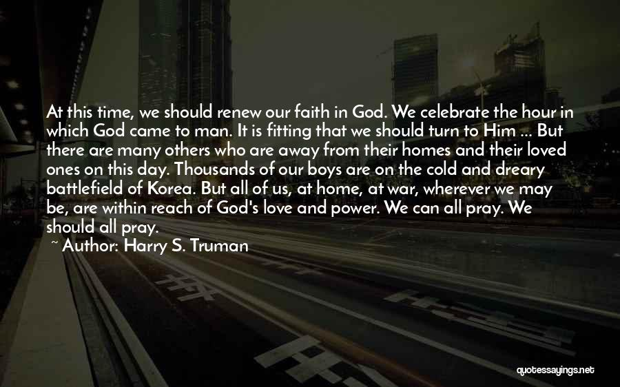 Cold Man Quotes By Harry S. Truman