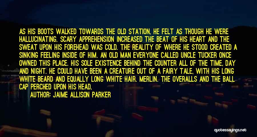 Cold Man Quotes By Jaime Allison Parker