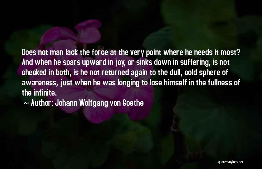 Cold Man Quotes By Johann Wolfgang Von Goethe