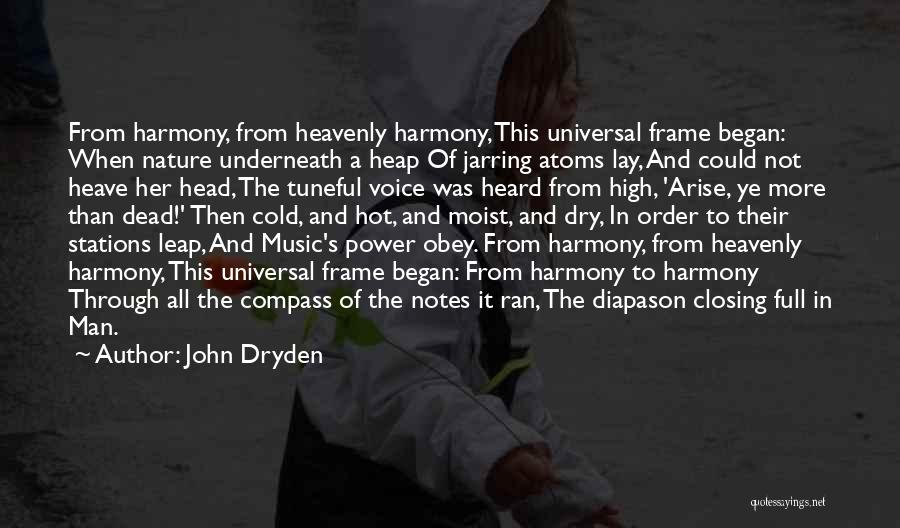 Cold Man Quotes By John Dryden