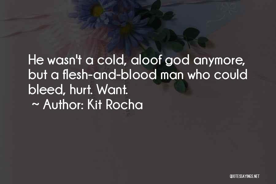 Cold Man Quotes By Kit Rocha