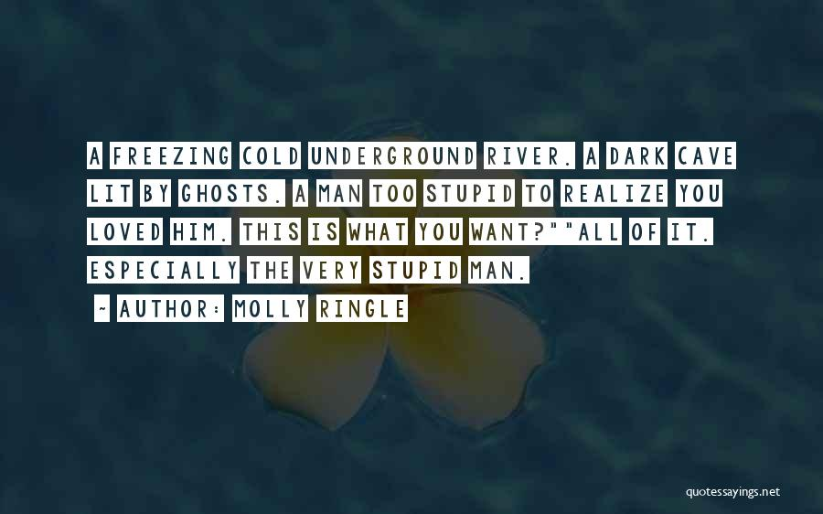 Cold Man Quotes By Molly Ringle