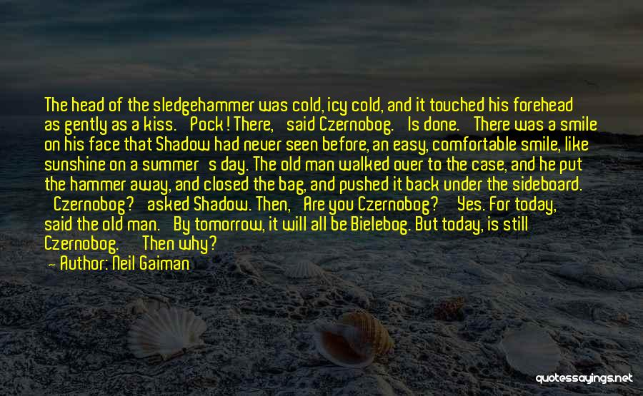 Cold Man Quotes By Neil Gaiman