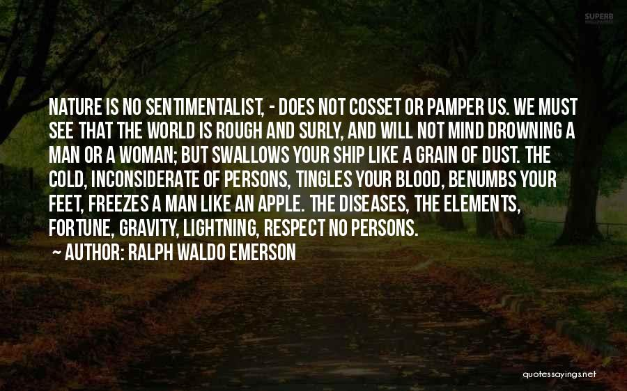 Cold Man Quotes By Ralph Waldo Emerson