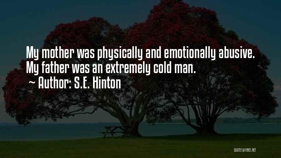 Cold Man Quotes By S.E. Hinton