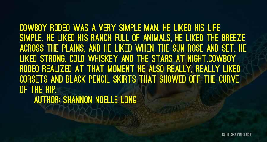 Cold Man Quotes By Shannon Noelle Long