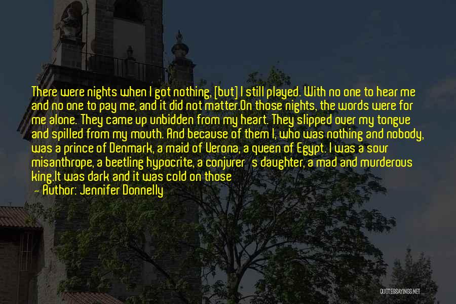 Cold Nights Alone Quotes By Jennifer Donnelly