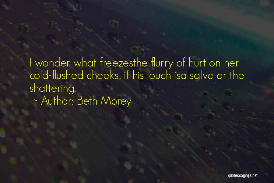 Cold Relationship Quotes By Beth Morey