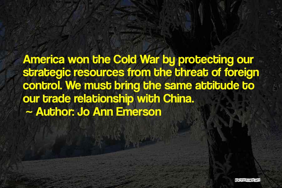 Cold Relationship Quotes By Jo Ann Emerson