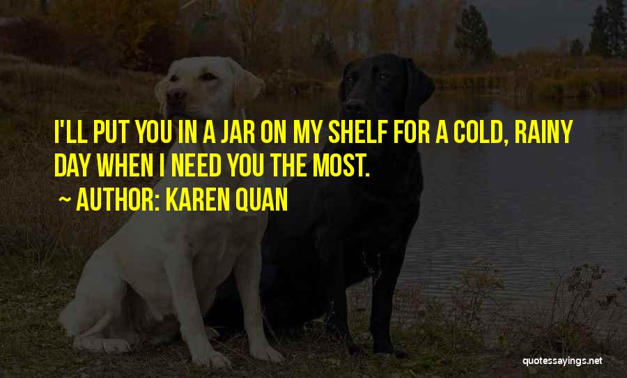 Cold Relationship Quotes By Karen Quan