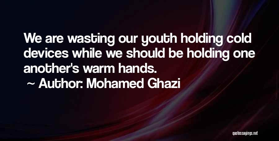 Cold Relationship Quotes By Mohamed Ghazi