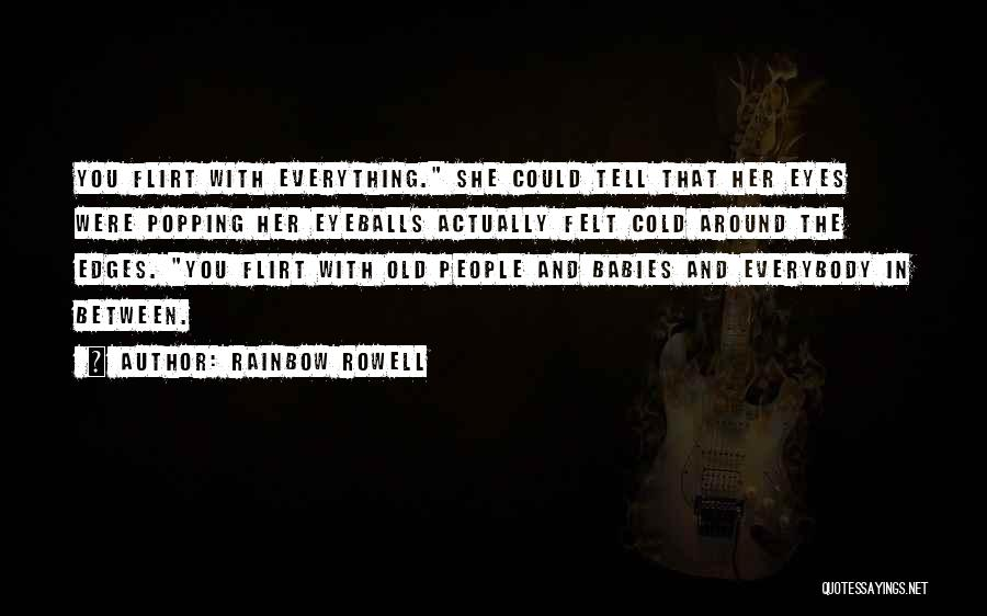 Cold Relationship Quotes By Rainbow Rowell