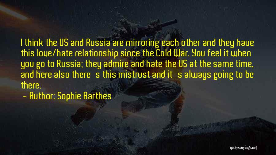 Cold Relationship Quotes By Sophie Barthes