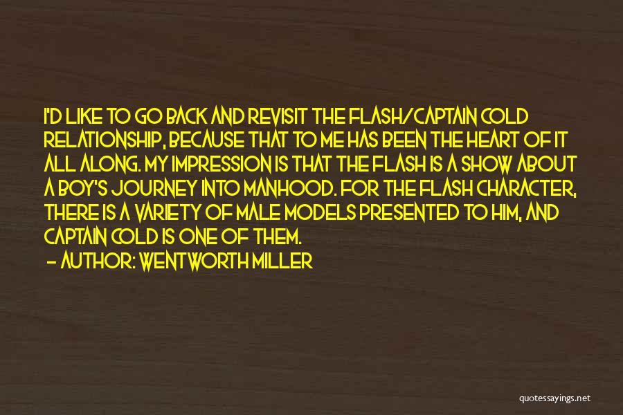 Cold Relationship Quotes By Wentworth Miller