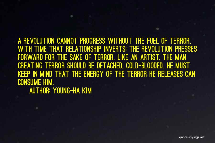 Cold Relationship Quotes By Young-Ha Kim
