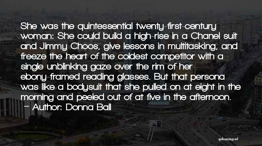 Coldest Heart Quotes By Donna Ball