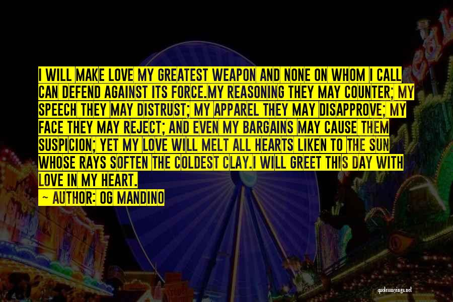 Coldest Heart Quotes By Og Mandino
