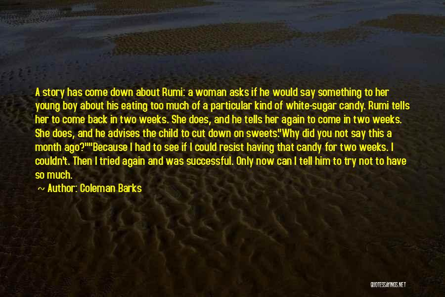 Coleman Barks Quotes 1727779