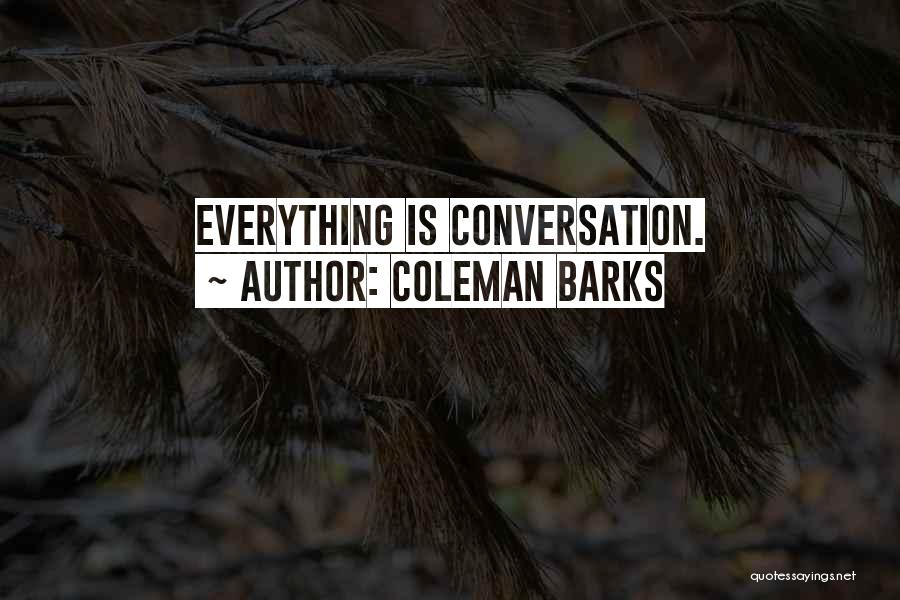Coleman Barks Quotes 1764892