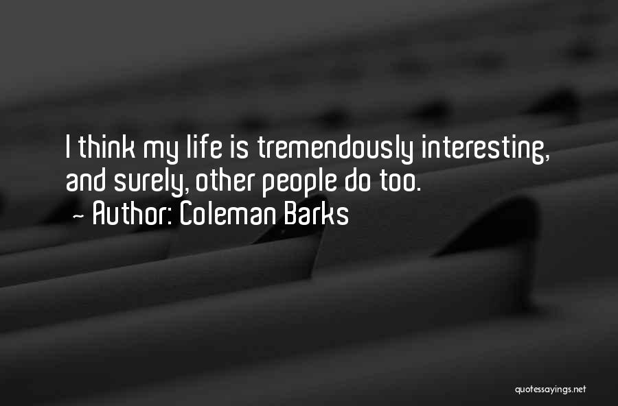 Coleman Barks Quotes 2244690