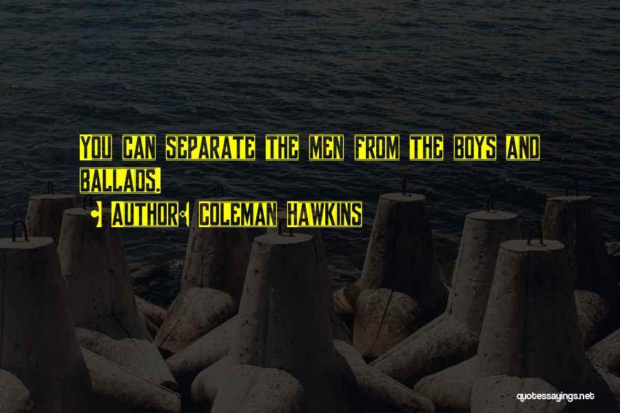 Coleman Hawkins Quotes 1073034
